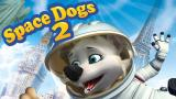 Space Dogs 2 (S)