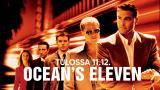 Ocean's Eleven - korkeat panokset