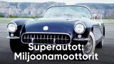 Superautot: Miljoonamoottorit