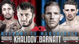 3 - Mamed Khalimov vs. Luke Barnatt 11.3.