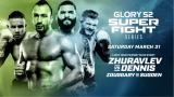 Glory Super Fight Series 31.3.